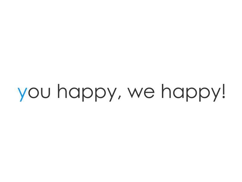 (日本語) 経営理念 you happy, we happy!
